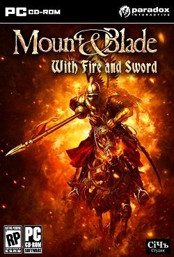 Mount and Blade: Огнем и мечом
