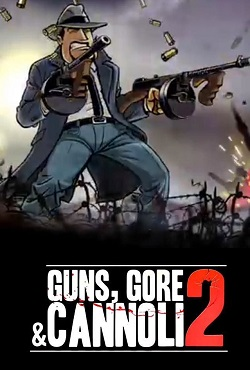 Guns, Gore & Cannoli 2 Механики