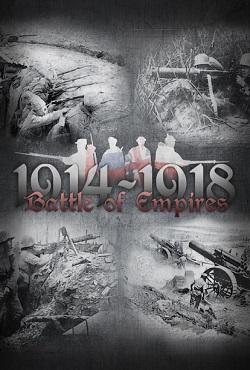 Battle of Empires 1914-1918
