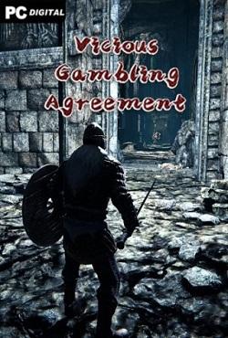Vicious Gambling Agreement