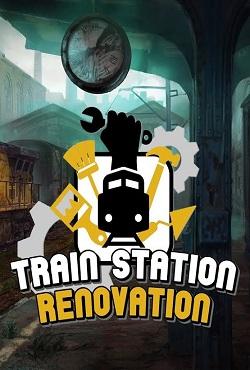 Train Station Renovation Механики